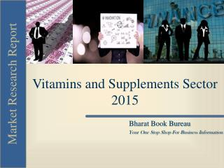 Vitamins and Supplements Sector 2015