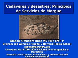 Cad veres y desastres: Principios de Servicios de Morgue