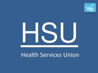 HSU-Protecting the rights of health workers