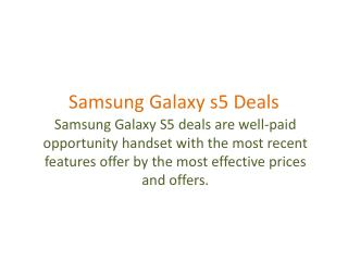 Physical beauty to the immense  | samsung galaxy s5 deals