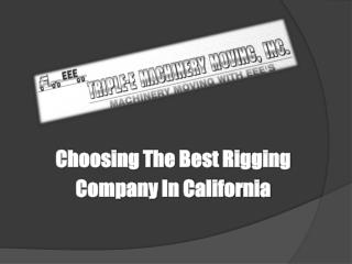 Choosing The Best Rigging Company In California