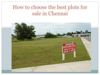 How to choose the best plots for sale in Chennai