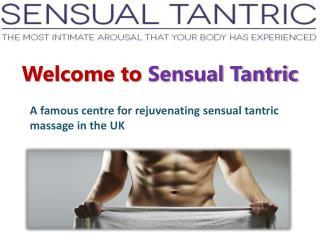 Sensual Tantric