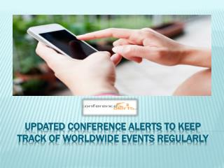 Updated Conference Alerts to Keep Track of Worldwide Events