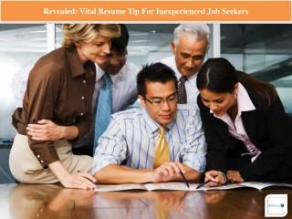 Revealed Vital Resume Tip For Inexperienced Job Seekers