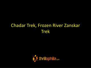 Chadar Trek, Frozen River Zanskar Trek, Ladakh
