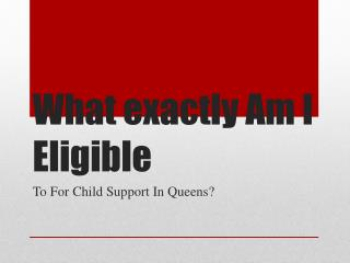 What Child Support Can I Get In Queens New York