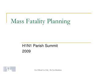 Mass Fatality Planning