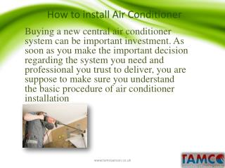 Air condition installation steps