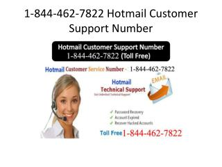1-844-462-7822(toll free) hotmail customer support number