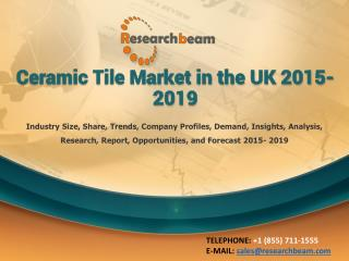 Ceramic Tile Market in the UK 2015-2019