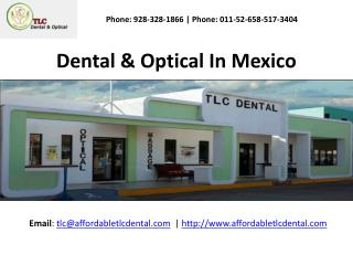 Los Algodones Dentist & Optical