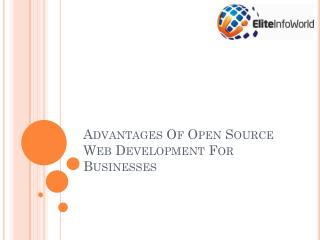 Advantages Of Open Source Web Development For Businesses