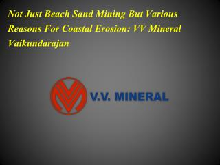 Not Just Beach Sand Mining But Various Reasons For Coastal E