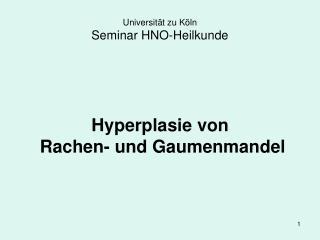 Universit t zu K ln Seminar HNO-Heilkunde
