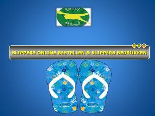 Slimme manieren om Slippers Online Bestellen