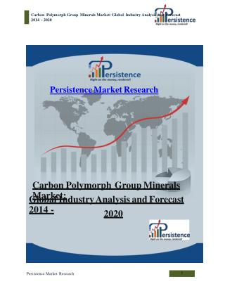 Carbon Polymorph Group Minerals Market - Global Industry