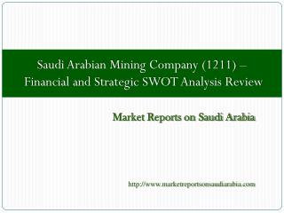 Saudi Arabian Mining Company (1211)