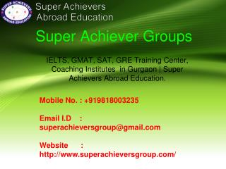 IELTS, GMAT, SAT, GRE Training Center, Coaching Institutes