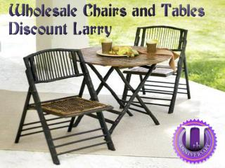 Wholesale Chairs and Tables Discount Larry
