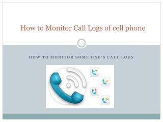 How to track some one call logs