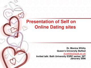 Presentation of Self on Online Dating sites