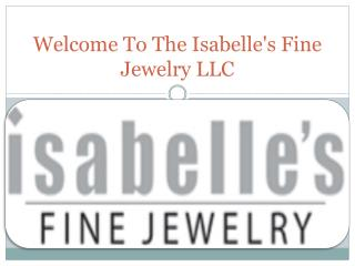 Isabelle's Fine Jewelry LLC