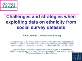 Challenges and strategies when exploiting data on ethnicity from social survey datasets