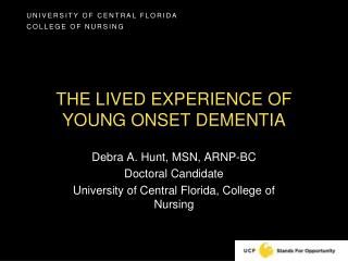 The lived experience of young onset dementia