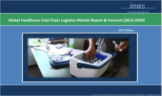 Healthcare Cold Chain Logistics Market Report
