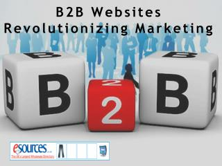 B2B Websites Revolutionizing Marketing