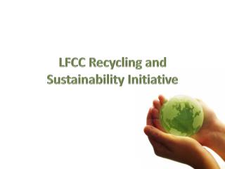 LFCC Recycling and Sustainability Initiative