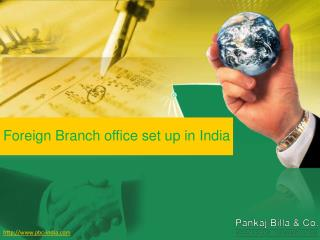 Foreign Branch office set up in India