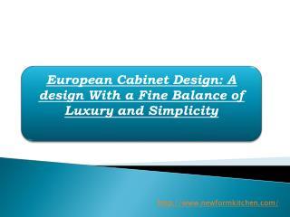 European Cabinet Design