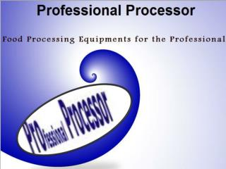 Get the Quality Cooking Equipments at Professional Processor