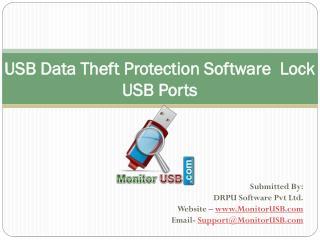 USB Data Theft Protection Software Blocking USB Ports