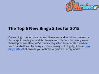 The Top 6 New Bingo Sites for 2015 by Pgbingo.com