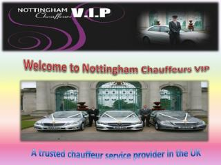 Nottingham Chauffeurs V.I.P