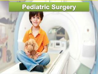 Pediatric Surgery in India-Pediatrics Treatment India