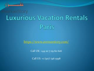 Luxury Vacation Rentals Paris
