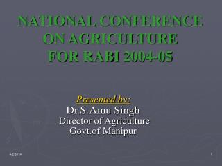 NATIONAL CONFERENCE ON AGRICULTURE FOR RABI 2004-05