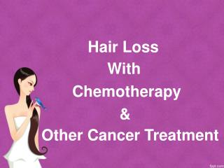 Hair Loss With Chemotherapy