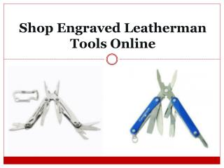 Shop Engraved Leatherman Tools Online