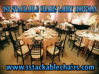 1st Stackable Chairs Larry Hoffman