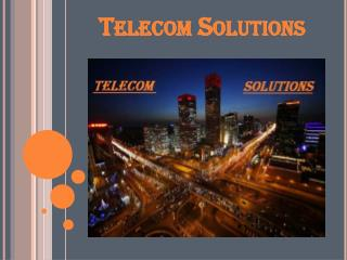 Best Effective Telecom Solutions Service Provider