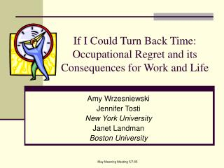 If I Could Turn Back Time:  Occupational Regret and its Consequences for Work and Life