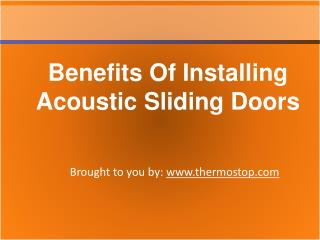 Benefits Of Installing Acoustic Sliding Doors