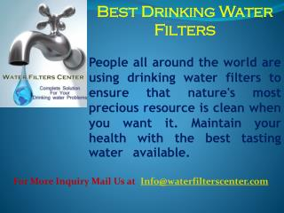 Best water Filter For Home Use-Say No to unwanted Diseases