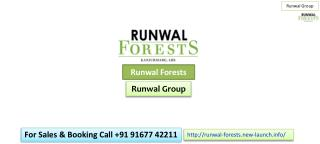 Pre-launch Runwal Forests Project by Runwal Group
