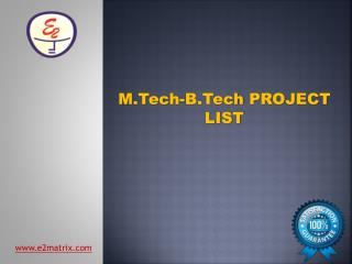 B Tech, M Tech Projects List